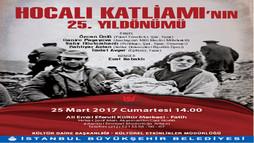 Hocalı Katliamını Anma Programı, 25 Mart'ta Ali Emiri Efendi Kültür Merkezi'nde