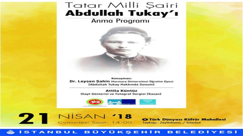 Tatar Milli Şairi Abdullah Tukay'ı Anma Programı